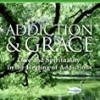 Amazon | Addiction and Grace: Love and Spirituality in the Healing of Addictions
